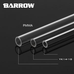 Image 2 - Barrow PMMA/PETG ID8mm/OD12mm   ID10mm/OD14mm  ID12mm/OD16mmความยาว 50 ซม.ท่อโปร่งใสอะคริลิคPETGหลอด 2 ชิ้น/ล็อต