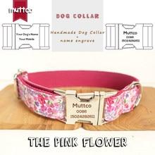 c26f66f5d9d7 MUTTCO grabado Nombre de venta al por menor hecha a mano collar de la flor  rosa de moda Anti-perro perdido collares y correas 5 .