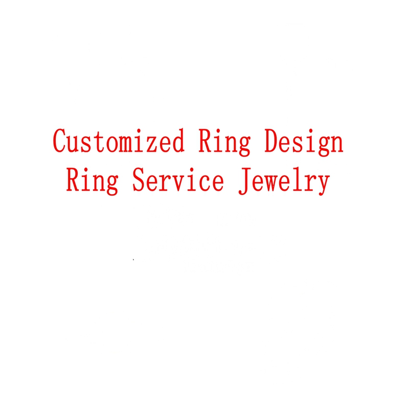 Customized Ring Design Ring Service Jewelry