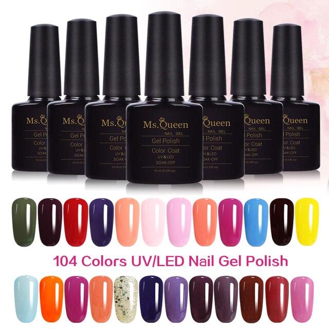 10ml MS.Queen Gel polish UV gel nail polish semi-permanent varnish uv thermo varnish rubber base 104 color