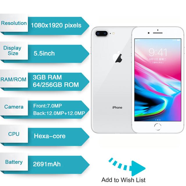 Original Apple iphone 8 Plus Hexa Core iOS 3GB RAM 64/256GB ROM 5.5 inch Cellphone 12MP Fingerprint 2691mAh LTE Mobile Phone