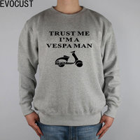 Small Motorcycles Scooters Electric Vehicle I AM A VESPA Men Sweatshirts Thick Combed Cotton