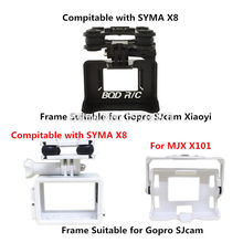 SYMA X8C X8W X8G X8HW X8HG MJX X101 Gimbal Camera Holder Suitable for Can mount Gopro Hero SJCAM XIAOYI Action Camera Frame(China)