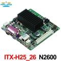 Mini itx motherboard industrial incorporado motherboard itx_h25_26 intel atom n2600/1.66g dual core cpu