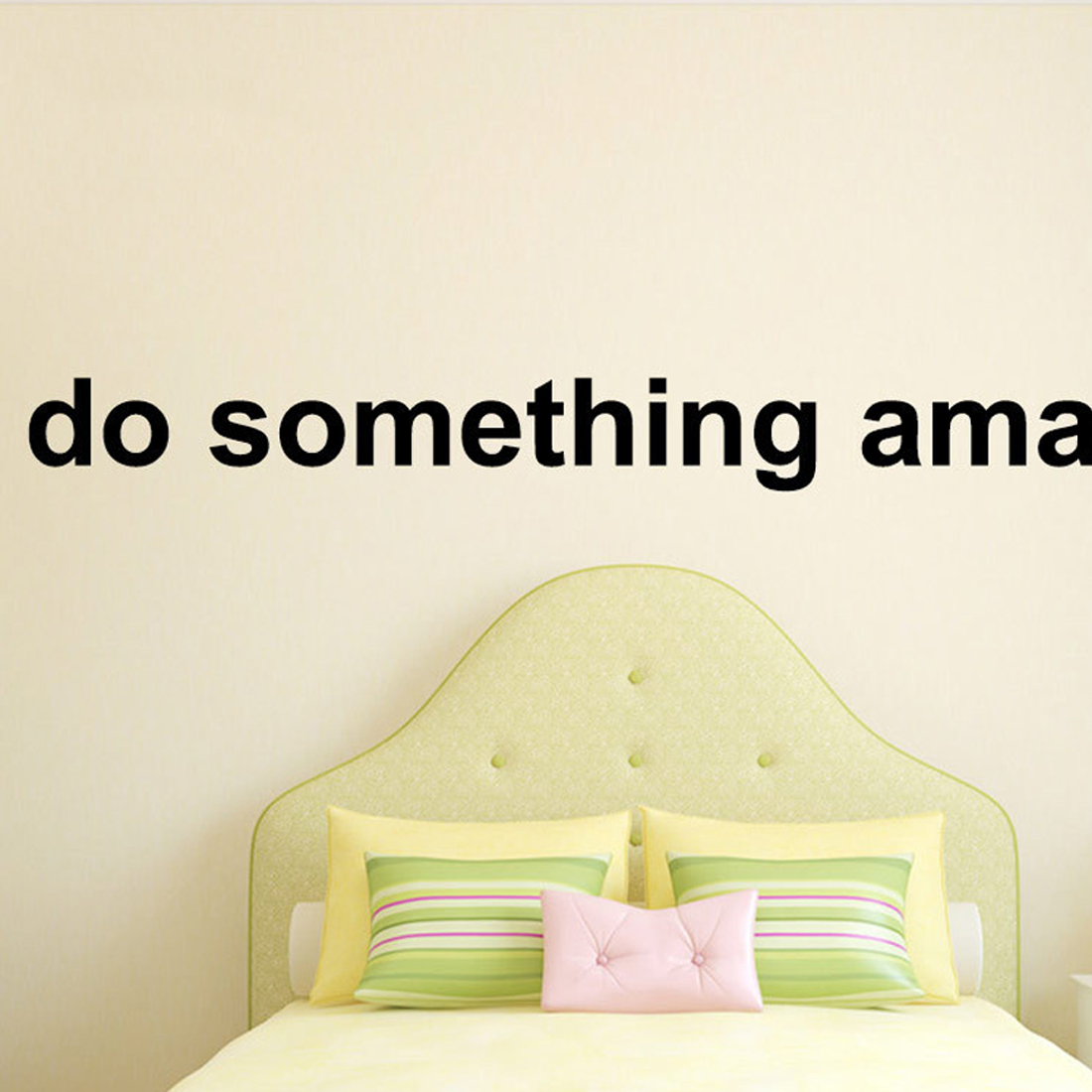 Gift Inspirational Quote Words Decal do something amazing. Over the ...