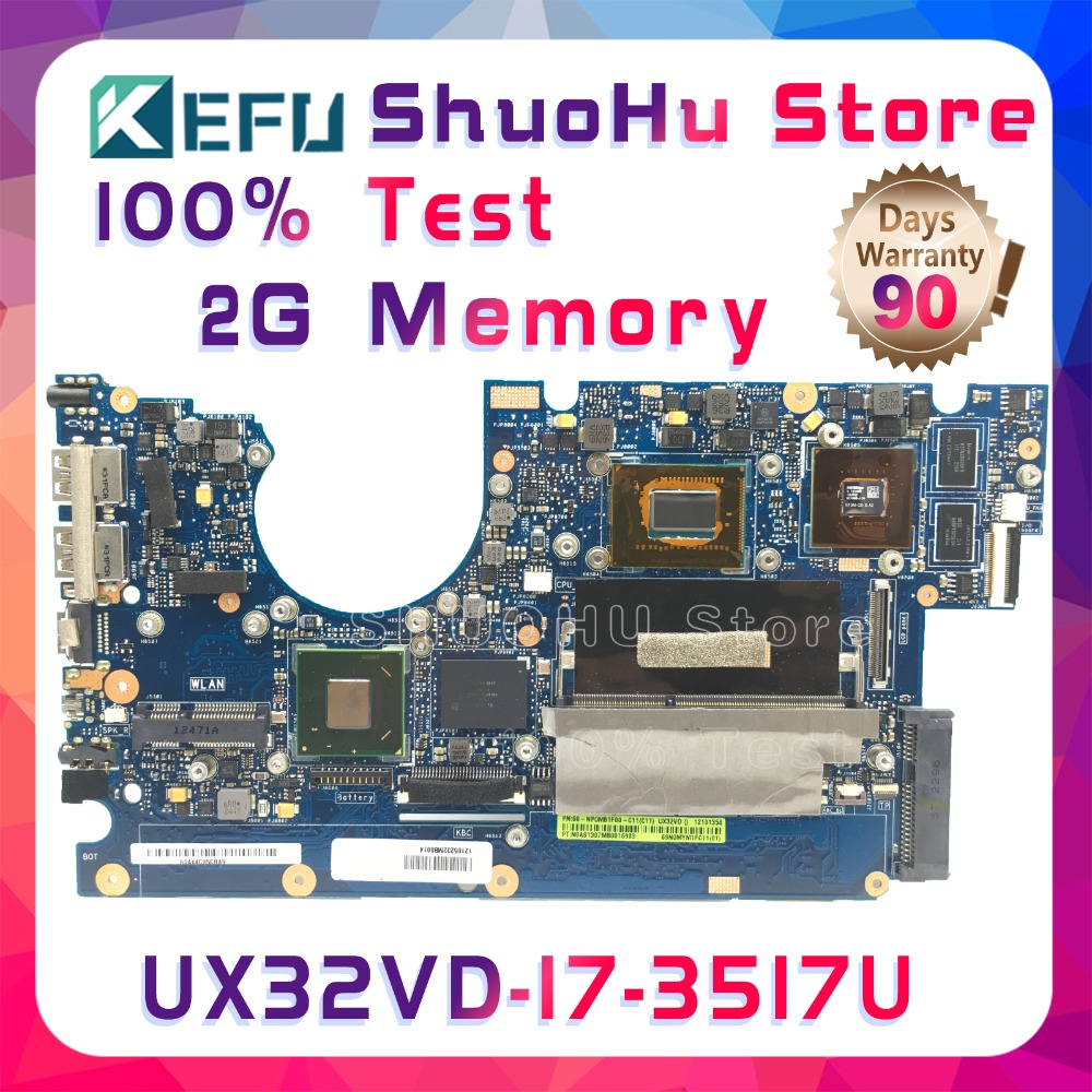 KEFU UX32VD For ASUS UX32V UX32A UX32VD CPU I7-3517U 2G Memory ZenBook Laptop Motherboard Tested 100% Work Original Mainboard