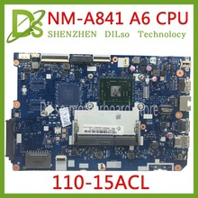 KEFU 110-15ACL original motherboard for Lenovo 110-15acl Notebook PC motherboard DDR3 CG521 nm-a841 A6-7310  100% Test original цена 2017