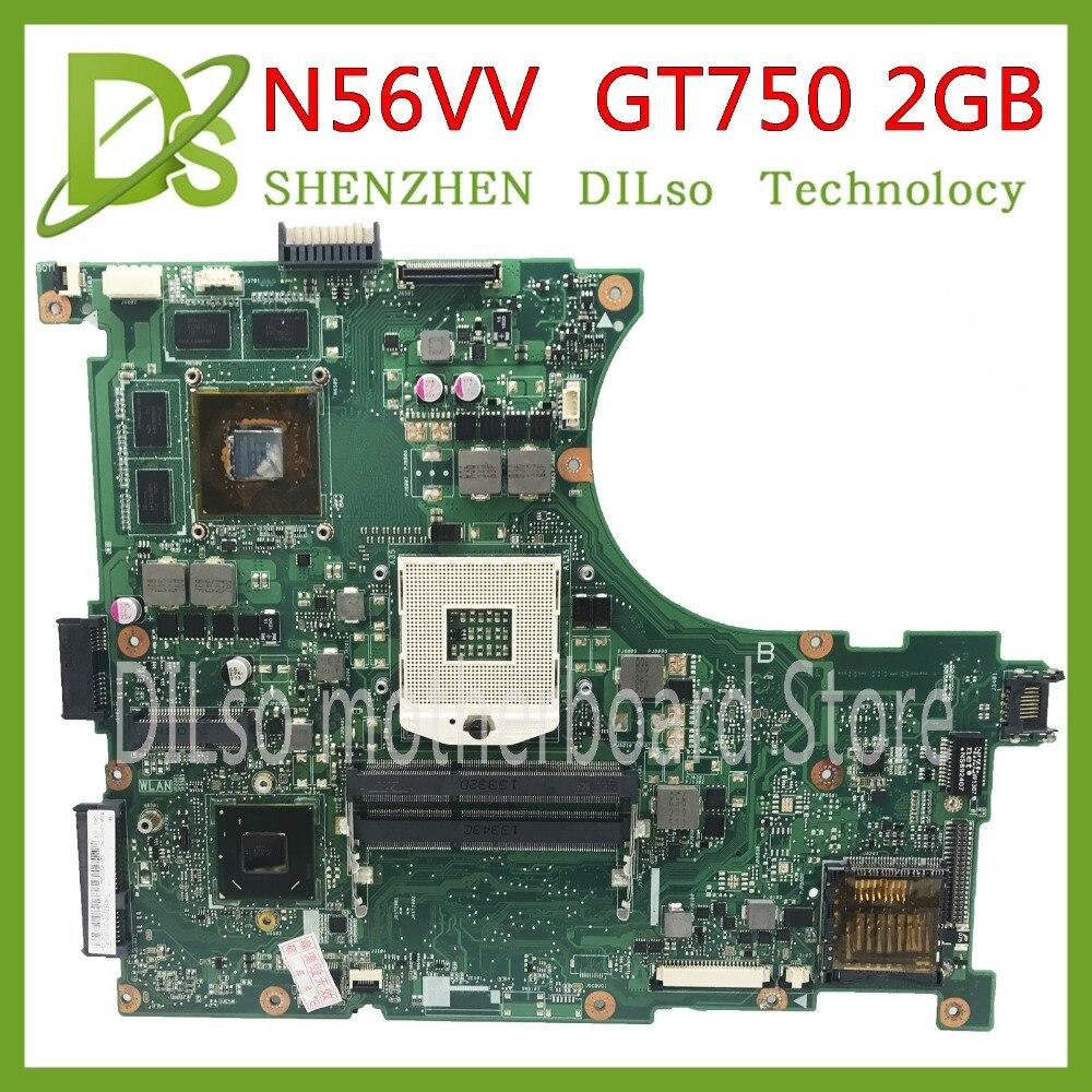 KEFU N56VV motherboard For ASUS N56VM N56VJ N56VZ N56VB Laptop motherboard GT750 2GB mainboard Test motherboard g73sw for asus motherboard rev2 0 hm65 4ram slots 3d connector 90r n3imb1000y mainboard full test