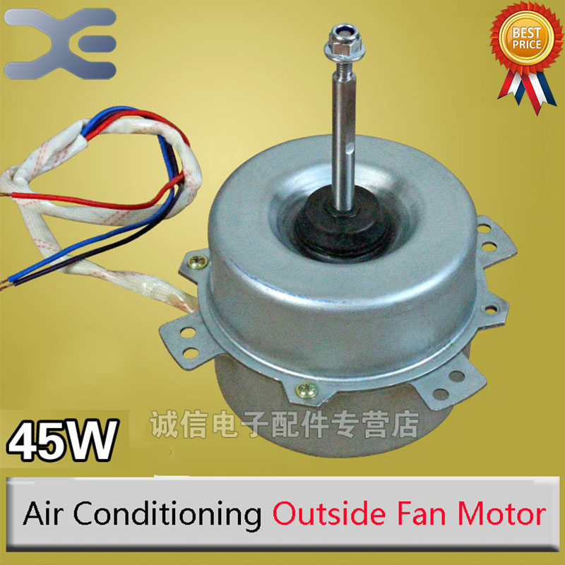 1.5P Air Conditioning Outside The Fan Motor 45W Air Conditioning Parts