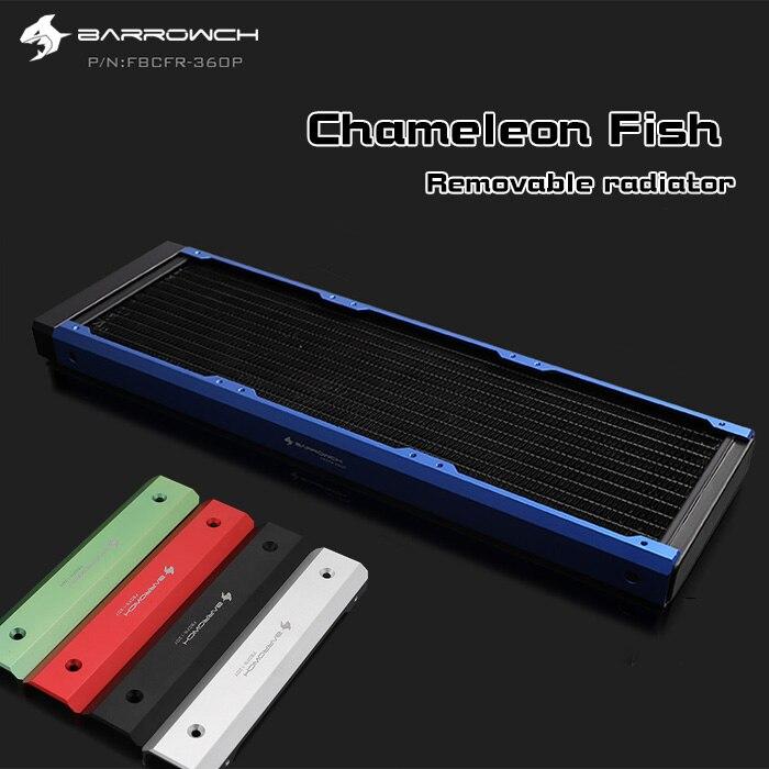 FBCFR-360 Barrowch, caméléon Fish radiateurs modulaires 360mm, radiateurs amovibles en acrylique/POM, adaptés aux ventilateurs 120mm