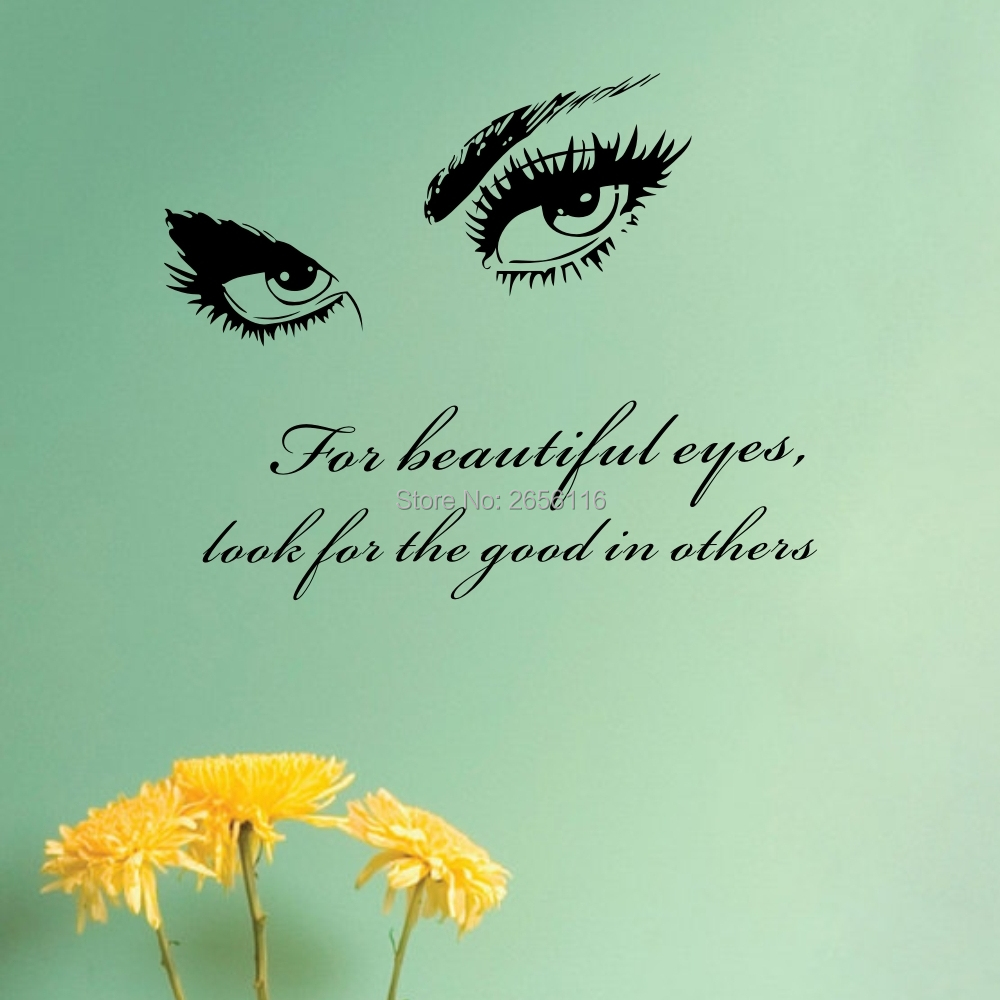 Beautiful Eyes Look For The Good In Life Inspirational Quote Wall
