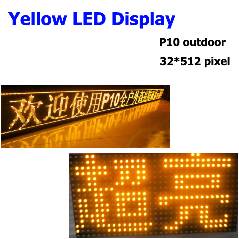32*16 Pixel 1/4 Scan Outdoor P10 Led Display Module YELLOW Led Moving Message Display For Advertising 41*521cm LED Sign