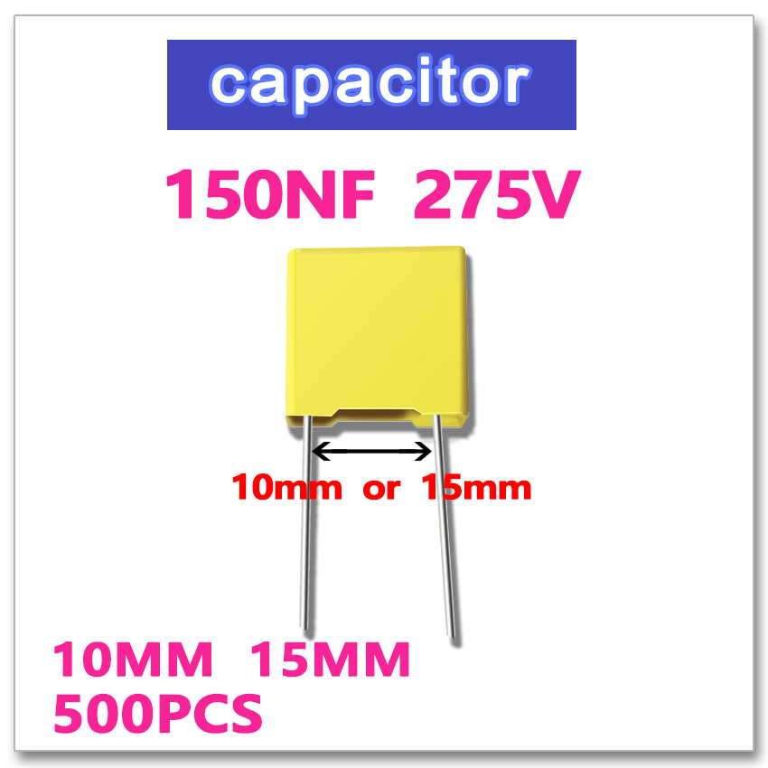 150NF 500PCS safety capacitor X2 275VAC Pitch 10mm 15mm 0 15UF 154 10 K 275V capacitor