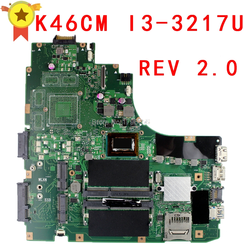 цена на For ASUS Laptop motherboard K46CM A46C K46CA mainboard REV2.0 Integrated with cpu i3-3217u on board