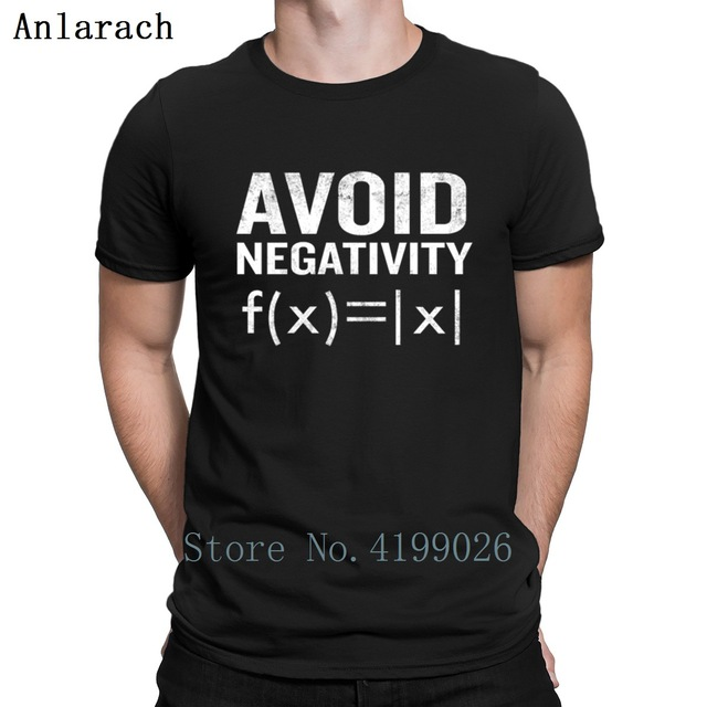 afc5f777 Avoid Negativity Funny Functions Math Tshirts Kawaii Novelty Designer Men T  Shirt Authentic Loose Round Collar Hip Hop