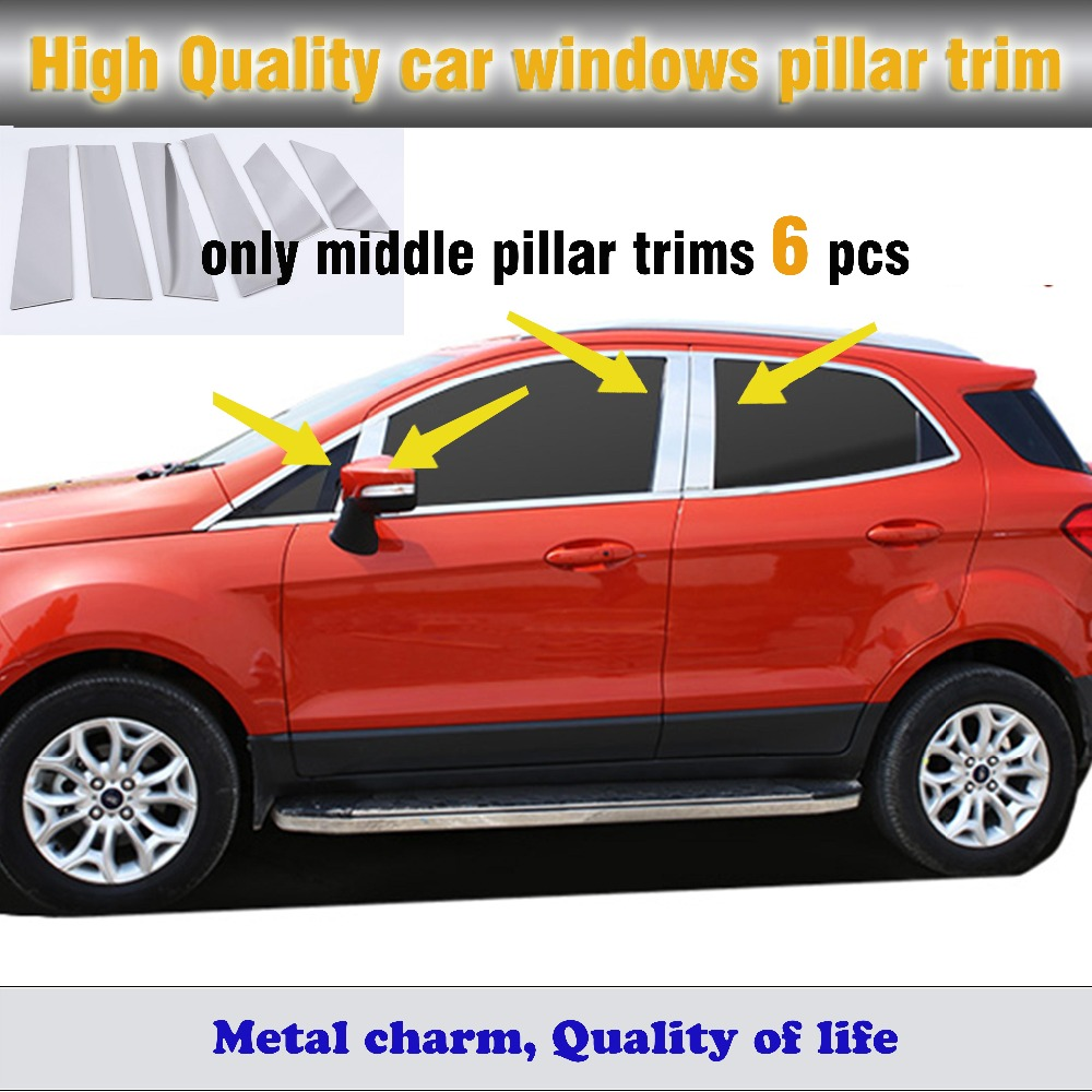 Car body stick stainless steel glass window garnish pillar middle column trim hoods 6pcs for ford