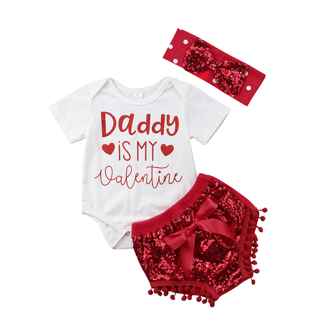 Daddy is my valentine Newborn Baby Girl Short Sleeve Cotton Romper Tops+ Sequins Bow Tassel Shorts Headband Outfits Clothing Set d8589447cf20