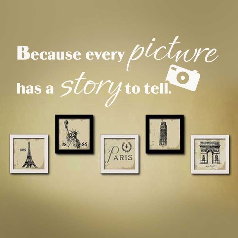 Family Wall Decal Because Every Picture Has A Story To Tell Family - How to put a decal on my wall