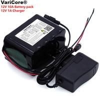 VariCore Large capacity 12 V 10Ah 18650 lithium Rechargeable battery 12v 10000 mAh 75W LED lamp Xenon+ 12.6 v 1A battery Charger