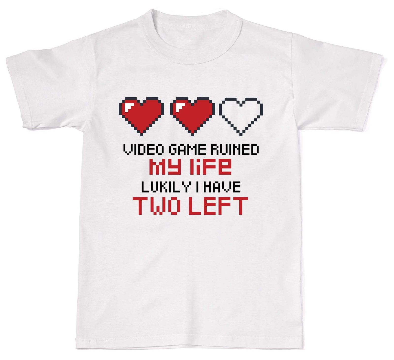 2018 Hot sale Free shipping 100% cotton Video Game Ruined My Life Lucky I Have Two Left Funny Mens Womens Cotton T-Shirt