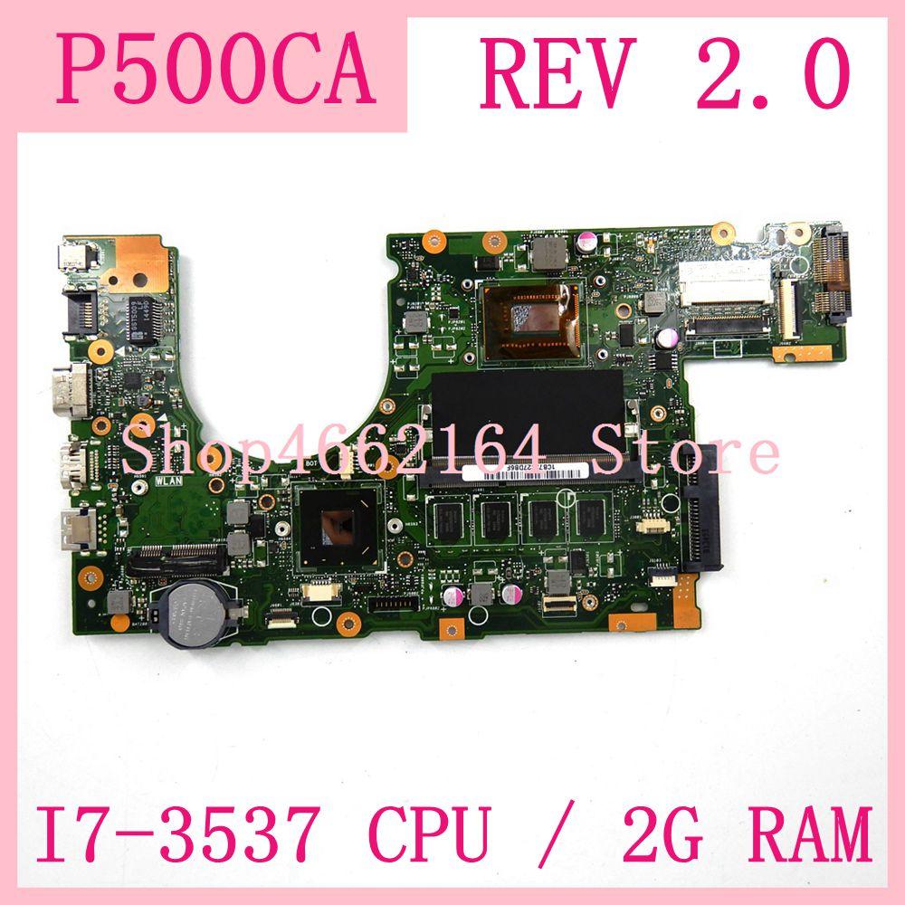 P500CA Motherboard REV 2.0 I7-3537 CPU 2G RAM For ASUS P500CA P500C PU500C PU500CA Laptop Motherboard P500CA Mainboard Test OK