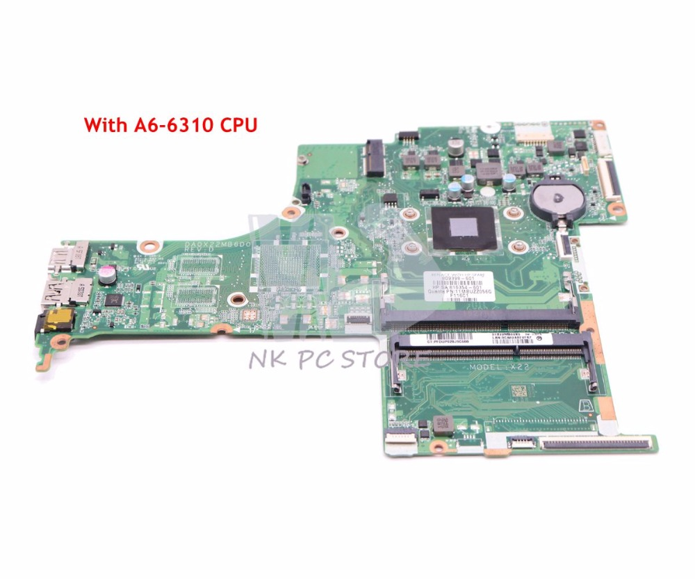 NOKOTION 809398-001 809398-601 For HP 17-G Laptop Motherboard DA0X22MB6D0 MAIN BOARD A6-6310 CPU DDR3NOKOTION 809398-001 809398-601 For HP 17-G Laptop Motherboard DA0X22MB6D0 MAIN BOARD A6-6310 CPU DDR3