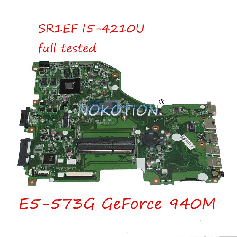 NOKOTION DA0ZRTMB6D0 NBMVR11004 NBMVR110045 материнская плата для ноутбука для acer Aspire E5-573G GeForce 940 м SR1EF I5-4210U основная плата