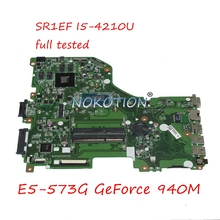 NOKOTION DA0ZRTMB6D0 NBMVR11004 NBMVR110045 laptop motherboard For acer Aspire E5-573G GeForce 940M SR1EF I5-4210U Main board