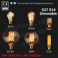 E27 E14 40 W 60 W Edison bombilla de luz C35 llama vela G125 G95 ST64 T45 A19 T10 110 V 220 V