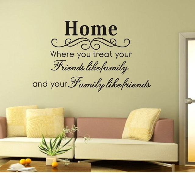 Home Where You Treat Your Friends Removable Vinyl Wall Art Stickers Wall Decal Quote home Decoration