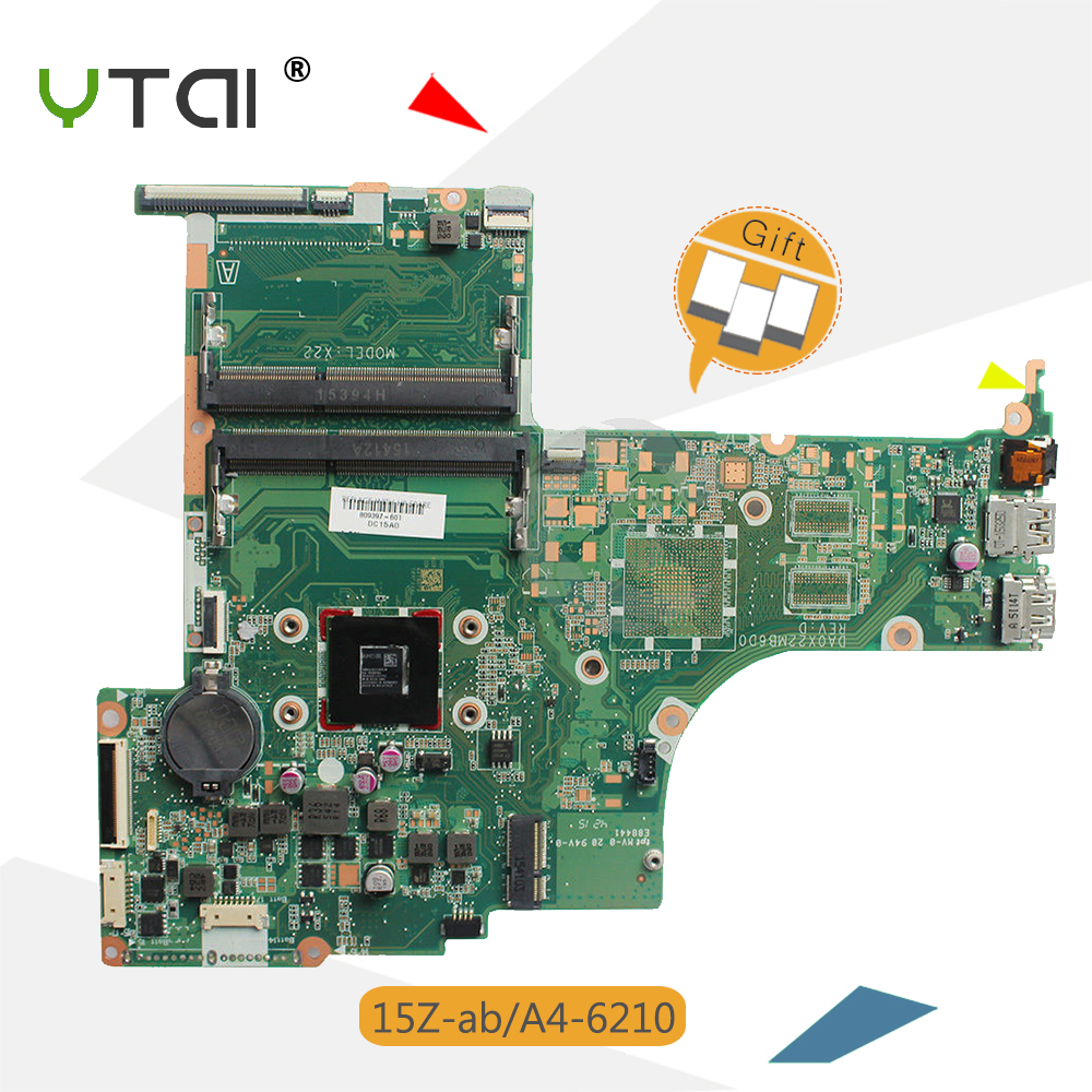 YTAI for HP 15z-ab laptop motherboard A4-6210 CPU DA0X22MB6D0 REV:D 809397-601 mainboard
