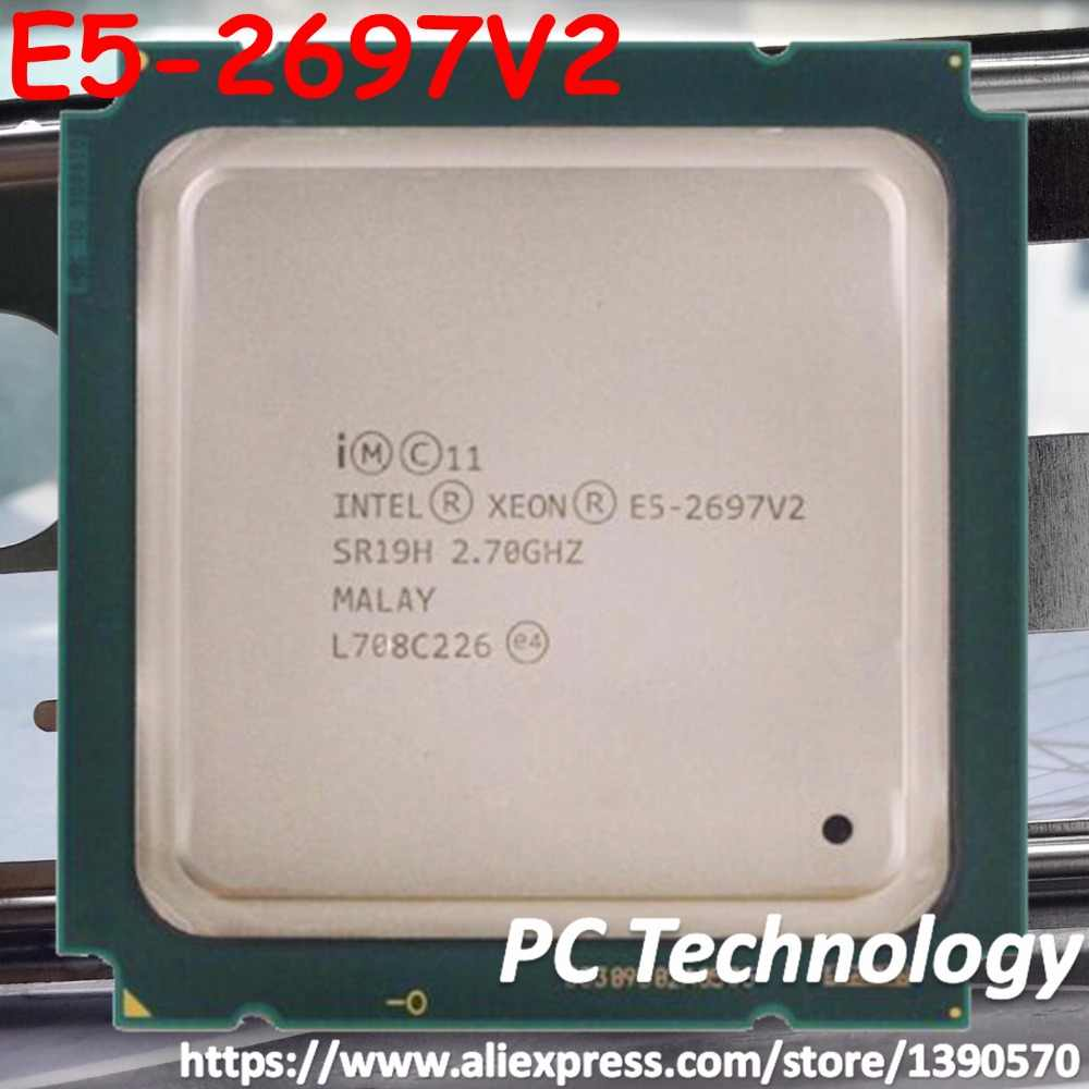 Original Intel Xeon Processor E5-2697V2 Official Version E5 2697 V2 12-CORE 2.7GHZ 30MB E5-2697 V2 FCLGA-2011 CPU E5 2697V2
