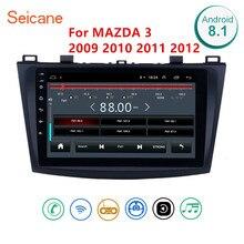 مشغل وحدة الوسائط المتعددة راديو السيارة بنظام أندرويد 8.1 من Seicane 2Din لـ 2009 2010 2011 2012 مازدا 3 9 بوصة راديو واي فاي مزود بتقنية البلوتوث ونظام تحديد المواقع