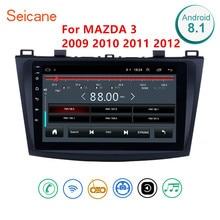 Seicane 안드로이드 8.1 자동차 라디오 gps 멀티미디어 유닛 플레이어 2din 2009 2010 2011 2012 mazda 3 9 인치 wifi 블루투스 라디오 gps