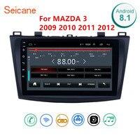Seicane Android 8,1 автомобилей Радио gps мультимедиа устройство плеер 2Din для 2009 2010 2011 2012 MAZDA 3 9 дюймов беспроводное радио Wi Fi gps