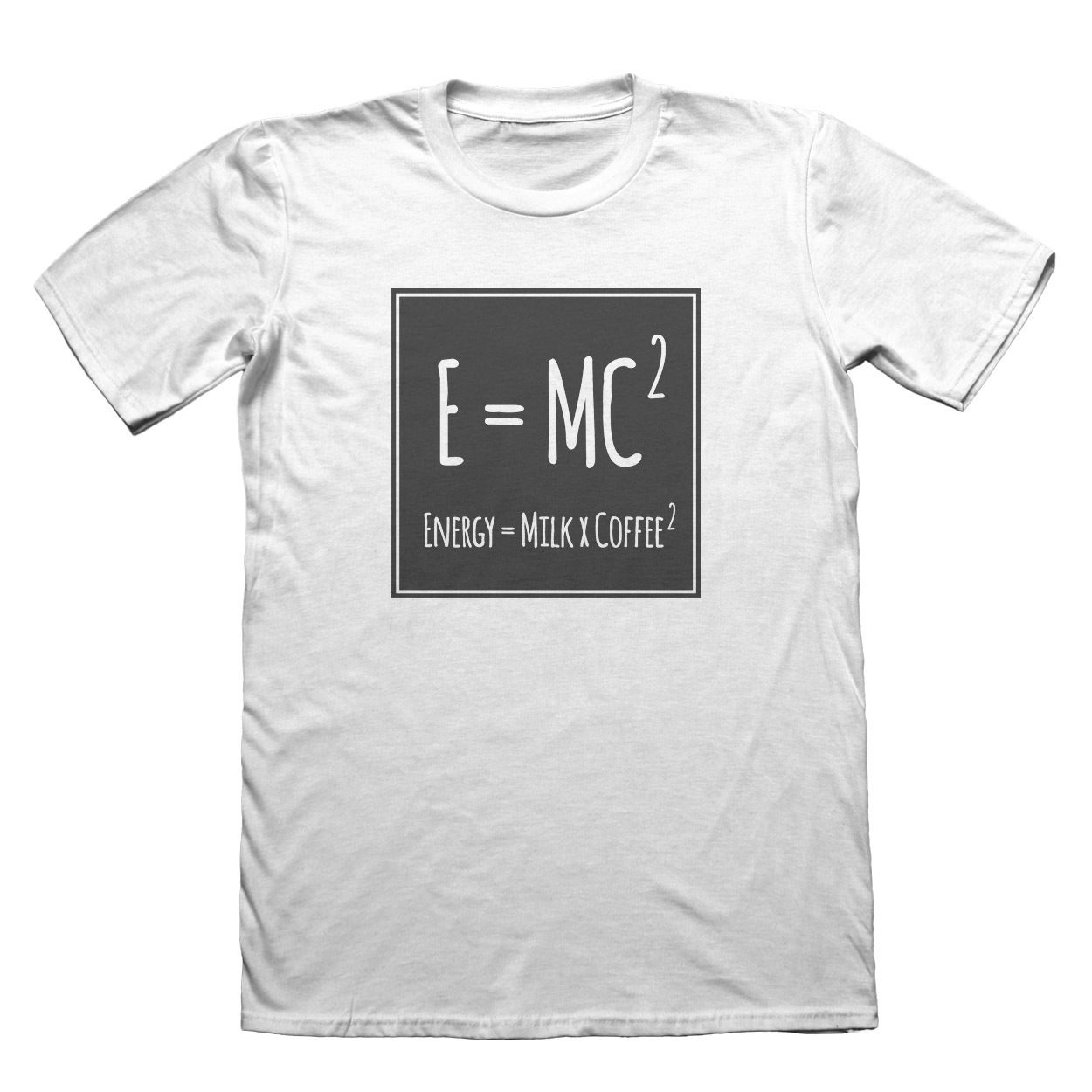 E=MC2 Funny T-Shirt - Mens Fathers Day Christmas Design T Shirts Casual Cool