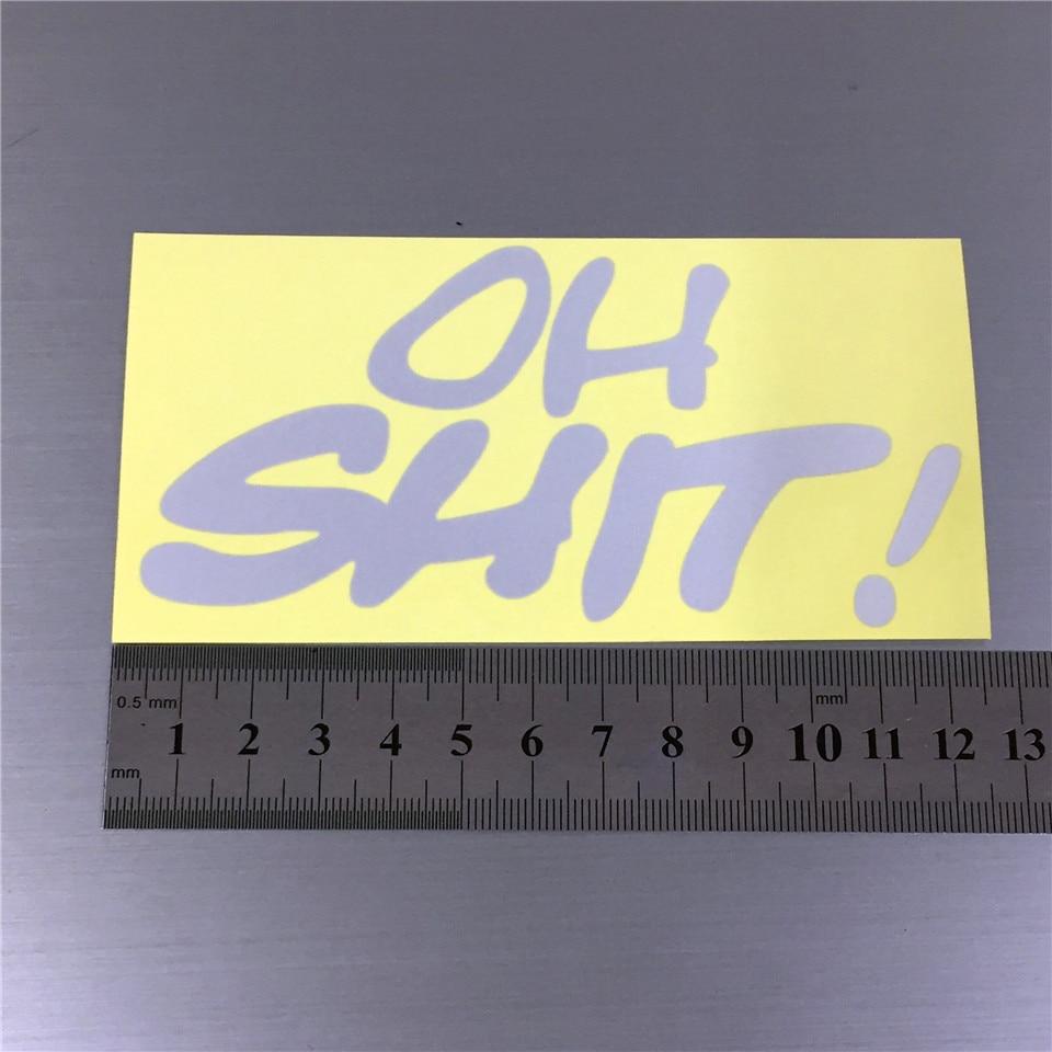 Araba Styling OH SHIT Komik Yansıtıcı Araba Çıkartmaları Motosiklet Kask Sticker Vinil Sticker Çıkartma BMW VW Ford Toyota Honda Için Kia