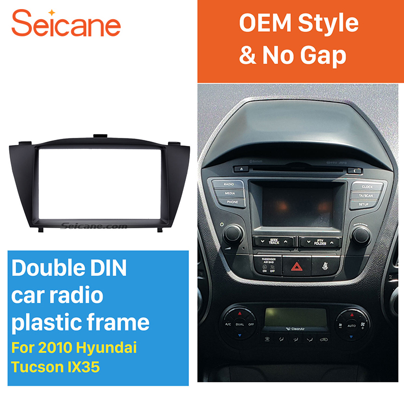 Seicane Best Stunning Double Din Car Radio Fascia Trim Kit for 2010 HYUNDAI TUCSON IX35 Install Frame DVD panel Stereo Interface все цены