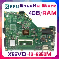 KEFU For ASUS X55VD X55VDR X55V X55C X55CR I3 2350m 4G/Memory laptop motherboard tested 100% work original mainboard