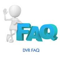 DVR FAQ