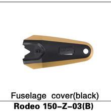 100% Original Walkera Rodeo 150 spare parts 150-Z-03(W) Z-03(B) Fuselage cover