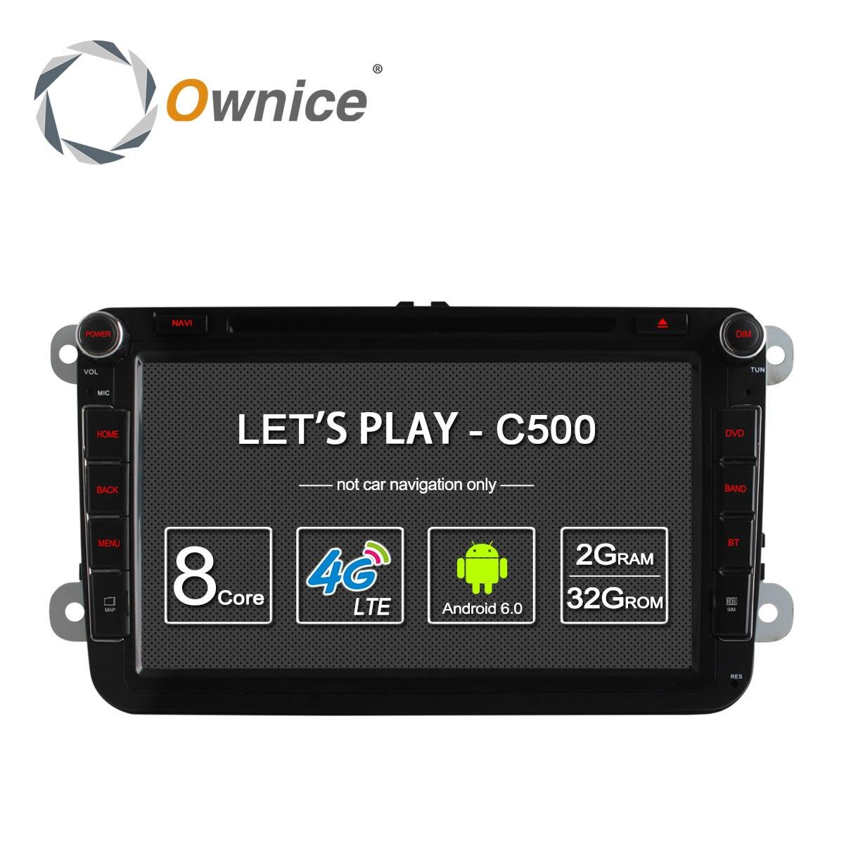 4G SIM LTE Network Ownice C500 Octa 8 Core Android 6.0 2G RAM 2 Din Car DVD GPS Navi Radio Player For VW Skoda Octavia 2 2 din quad core android 4 4 dvd плеер автомобиля для toyota corolla camry rav4 previa vios hilux прадо terios gps navi радио mp3 wi fi