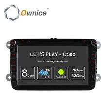 4G SIM LTE Nerwork Ownice C500 Octa 8 Core Android 6.0 2G RAM 2 Din Coche Reproductor de DVD GPS Navi Radio Para VW Skoda Octavia 2