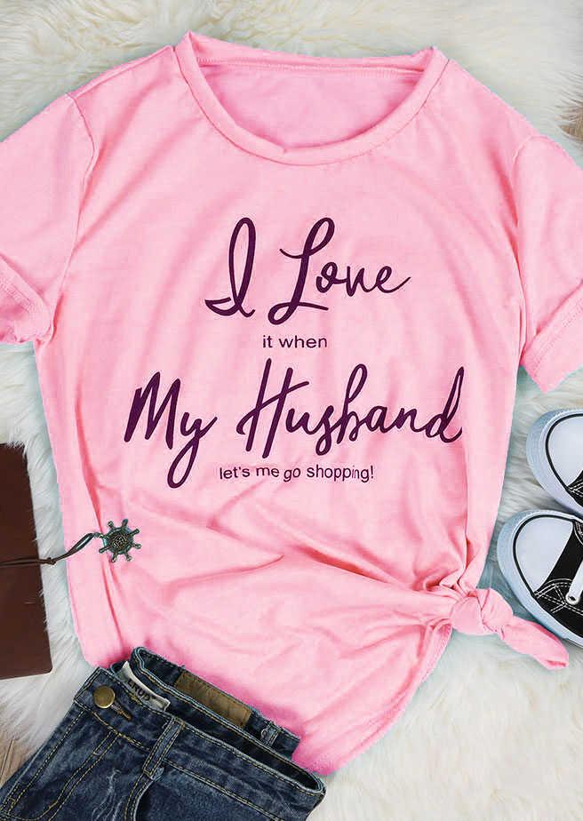 e4ee7a1a i love it when my husband let's me go shopping t-shirt women fashion  camiseta