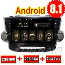 Topnavi 10.1″ Octa Core Android 8.1 Car PC GPS for Toyota Highlander 2008 2009 2010 2011 2012 2013 2014 Multimedia Audio,NO DVD