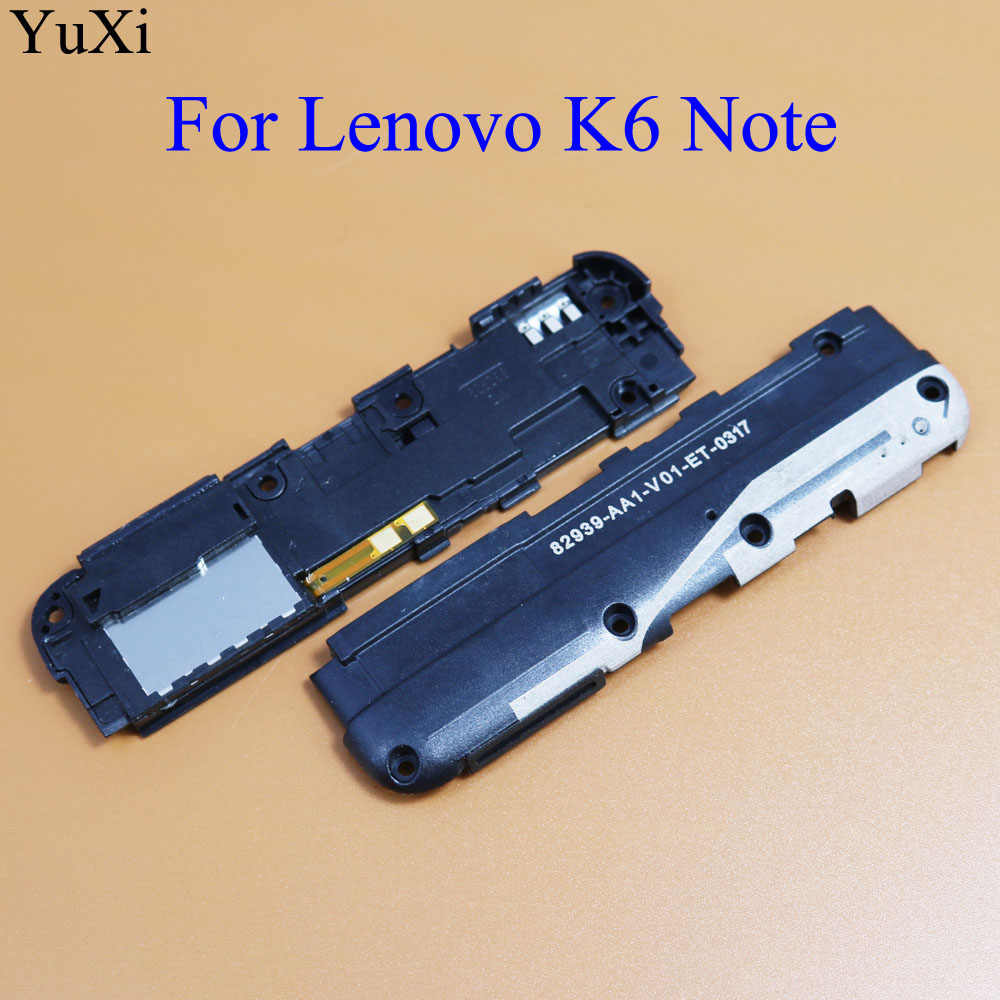 YuXi New Loud Speaker Buzzer Ringer For Lenovo K6 Note K6Note K53a48 Loudspeaker With Signal Antenna Flex Cable