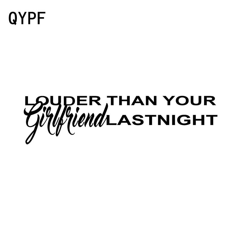 QYPF 17.8cm*4.5cm Fun LOUDER THAN YOUR GIRLFRIEND LAST NIGHT Vinyl Retro-reflective Car Sticker Decal Black Silver C15-1439