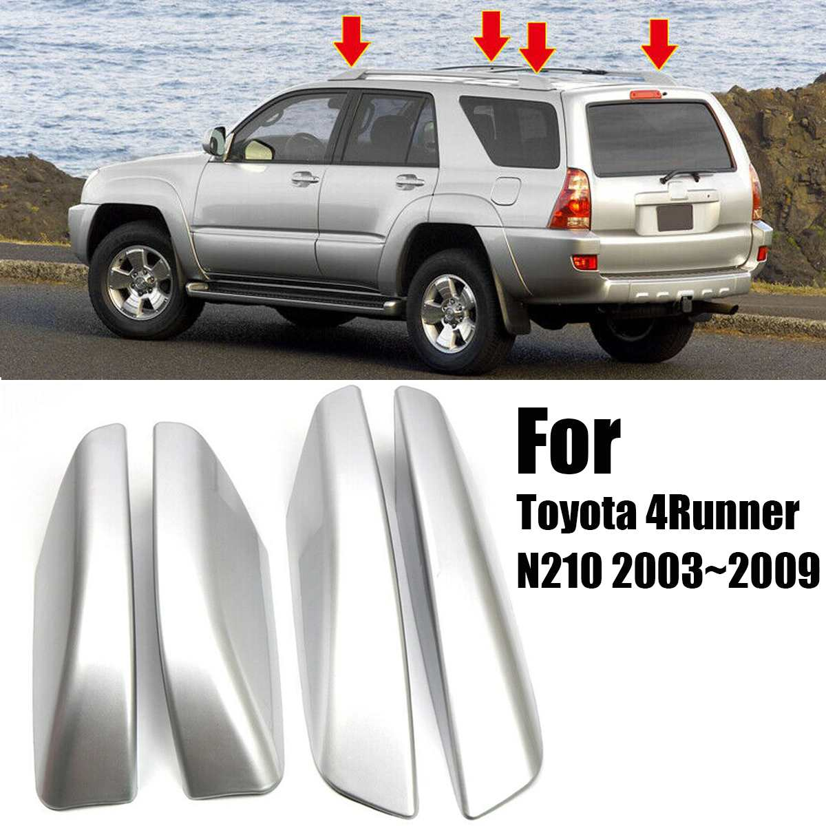 4PCS/Set Silver ABS Plastic Roof Rack Bar Rail End Replacement Cover Shell For Toyota 4Runner N210 2003~20094PCS/Set Silver ABS Plastic Roof Rack Bar Rail End Replacement Cover Shell For Toyota 4Runner N210 2003~2009