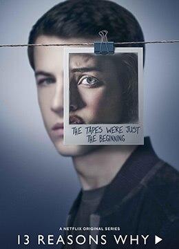 《十三个原因 第二季》2018年美国剧情电视剧在线观看