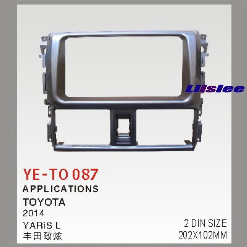 Liislee 2 DIN ABS Plastic Frame Radio Fascia For Toyota Yaris L 2014 Auto  Stereo Interface Dash CD Trim Installation Kits